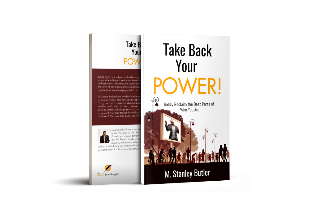 Take Back Your POWER! by Dr. M. Stanley Butler